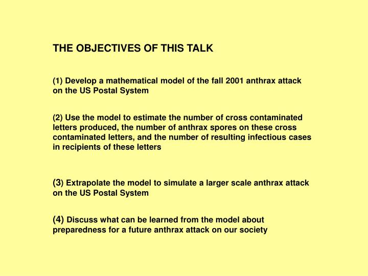 THE OBJECTIVES OF THIS TALK