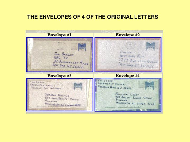THE ENVELOPES OF 4 OF THE ORIGINAL LETTERS