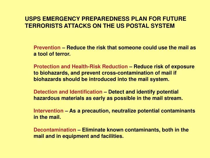 USPS EMERGENCY PREPAREDNESS PLAN FOR FUTURE TERRORISTS ATTACKS ON THE US POSTAL SYSTEM