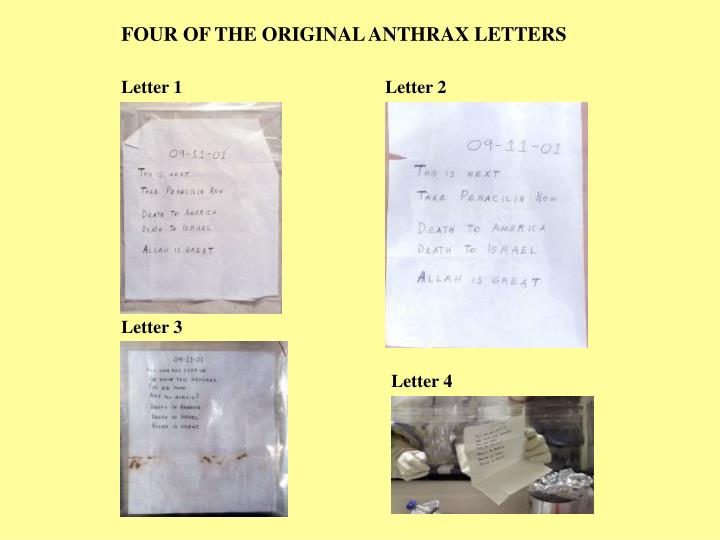 FOUR OF THE ORIGINAL ANTHRAX LETTERS