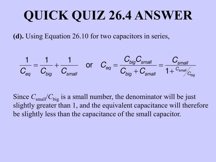 QUICK QUIZ 26.4 ANSWER