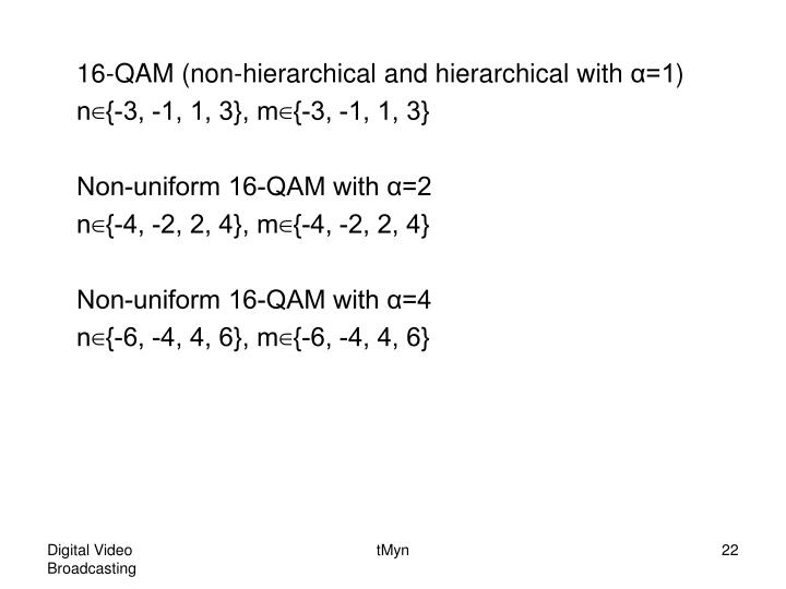 16-QAM (non-hierarchical and hierarchical with