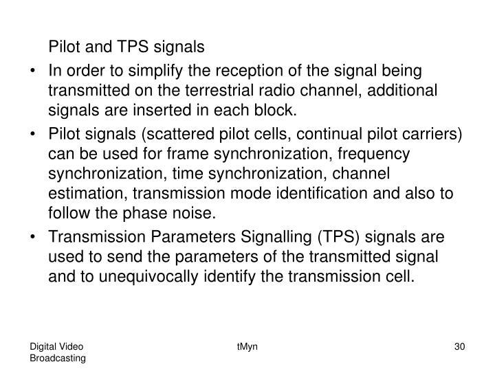 Pilot and TPS signals