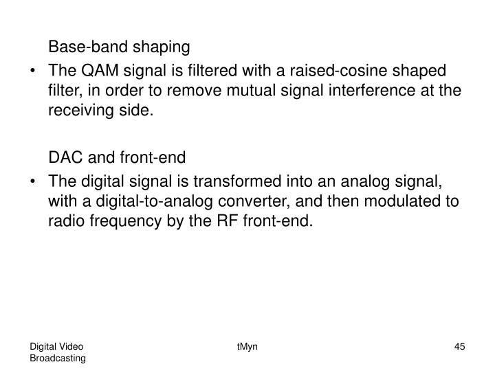 Base-band shaping