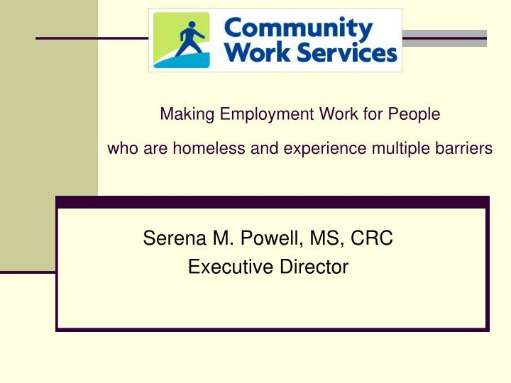making employment work for people who are homeless and experience multiple barriers n.