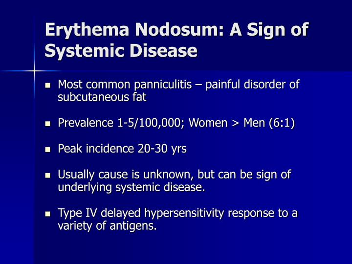 Erythema Nodosum: A Sign of Systemic Disease