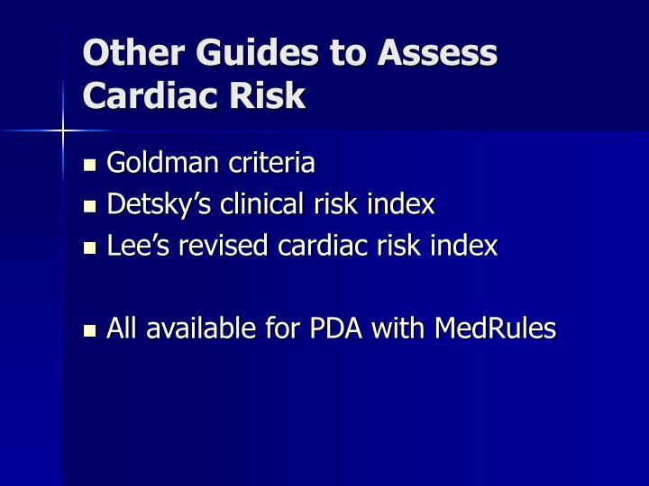 Other Guides to Assess Cardiac Risk