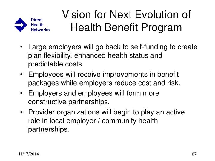 Vision for Next Evolution of Health Benefit Program