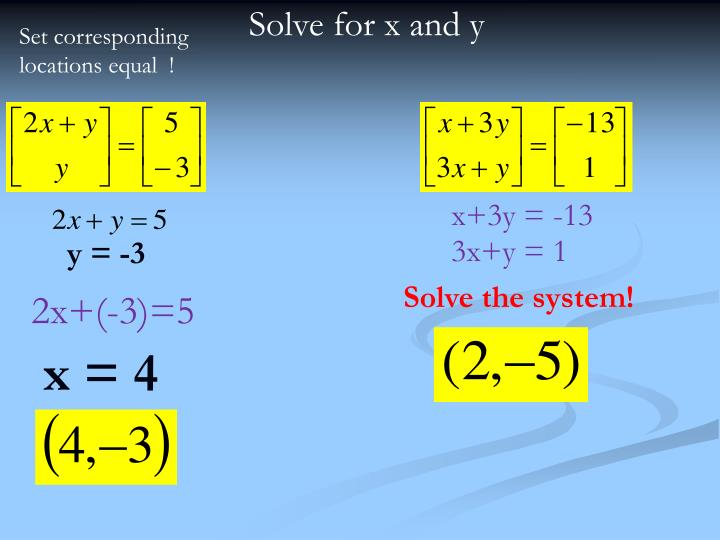 Solve for x and y