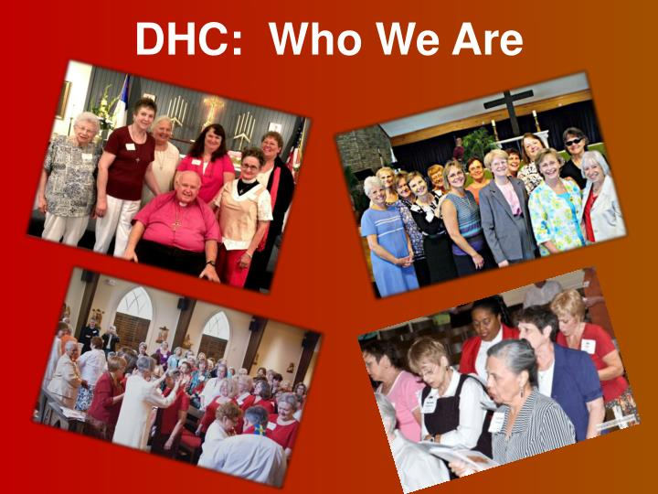 DHC:  Who We Are