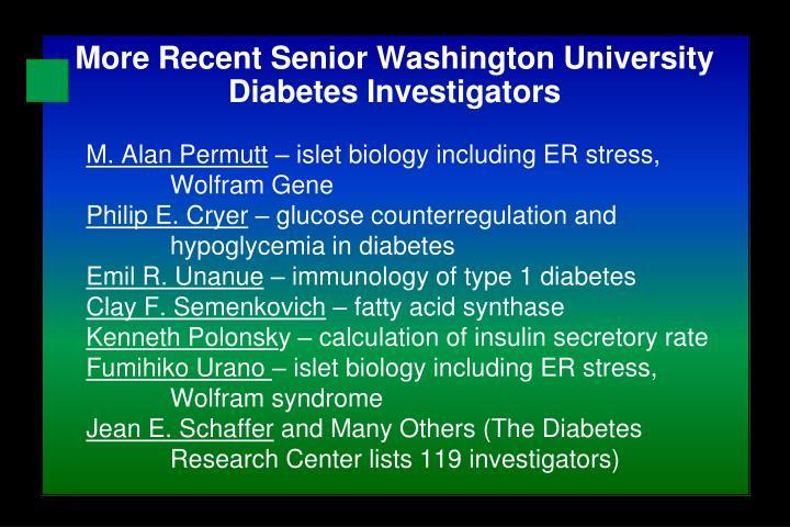 More Recent Senior Washington University Diabetes Investigators