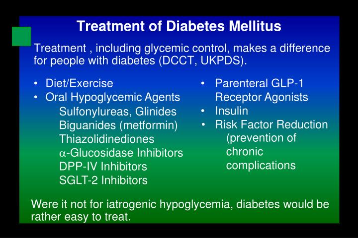 Treatment , including glycemic control, makes a difference for people with diabetes (DCCT, UKPDS).