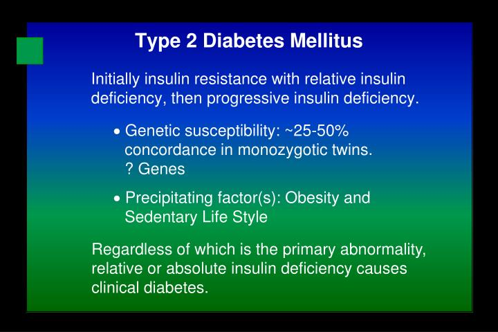 Initially insulin resistance with relative insulin deficiency, then progressive insulin deficiency.