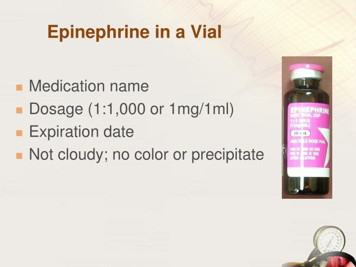 Epinephrine in a Vial