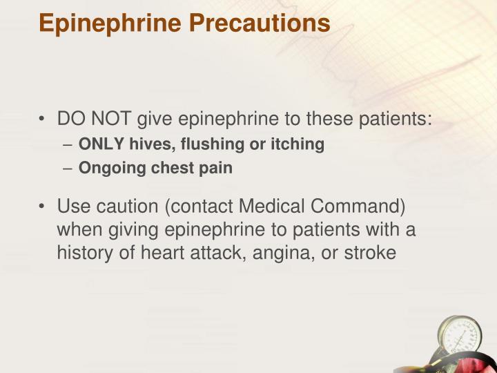 Epinephrine Precautions