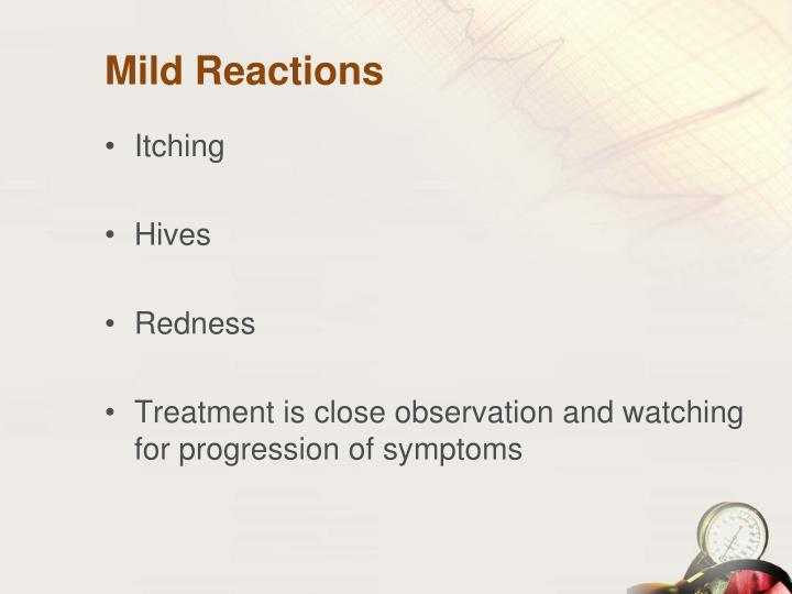 Mild Reactions