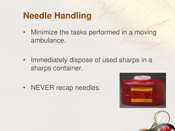 Needle Handling