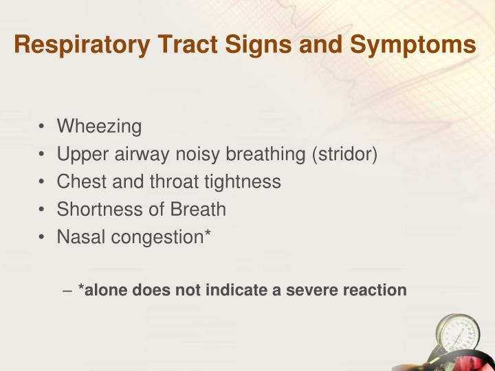 Respiratory Tract Signs and Symptoms