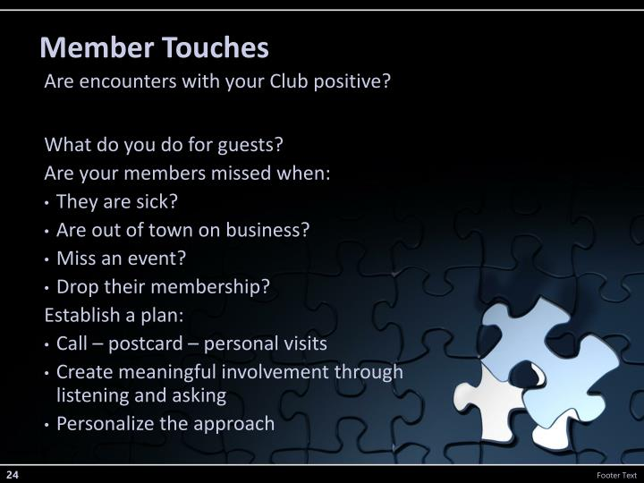 Member Touches