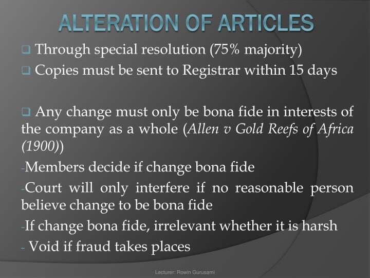Through special resolution (75% majority)