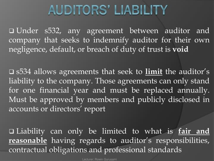 Under s532, any agreement between auditor and company that seeks to indemnify auditor for their own negligence, default, or breach of duty of trust is