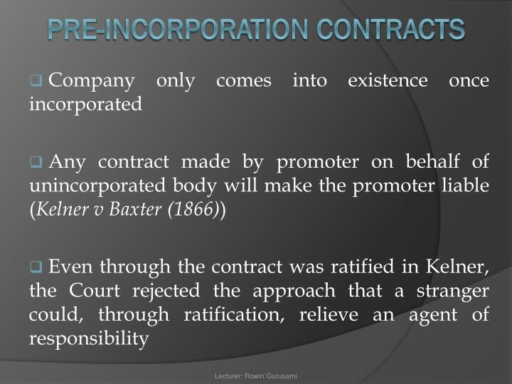 Company only comes into existence once incorporated