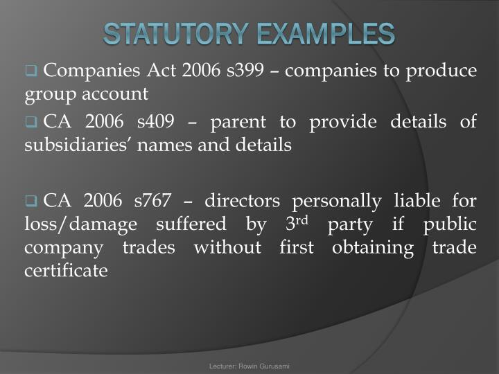 Companies Act 2006 s399 – companies to produce group account