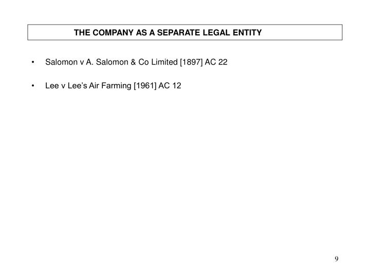 THE COMPANY AS A SEPARATE LEGAL ENTITY