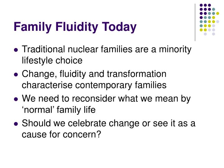 Family Fluidity Today