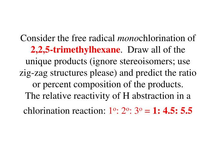 Consider the free radical