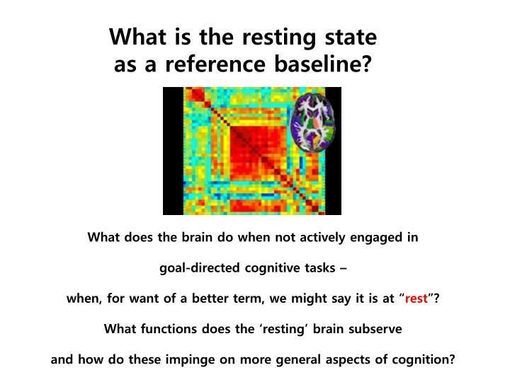 What is the resting state