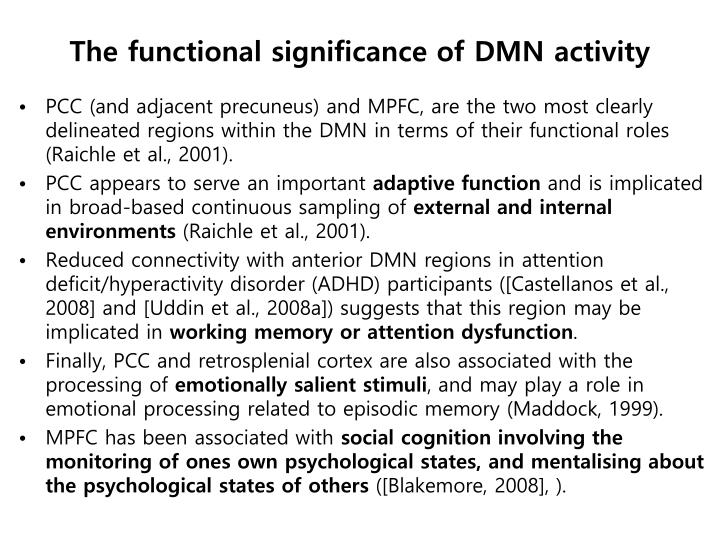 The functional significance of DMN activity
