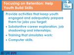 focusing on retention help youth build skills
