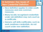 in summary key issues of new credential definition