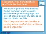 scenario service considerations and projected outcomes