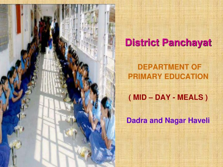District panchayat department of primary education mid day meals dadra and nagar haveli