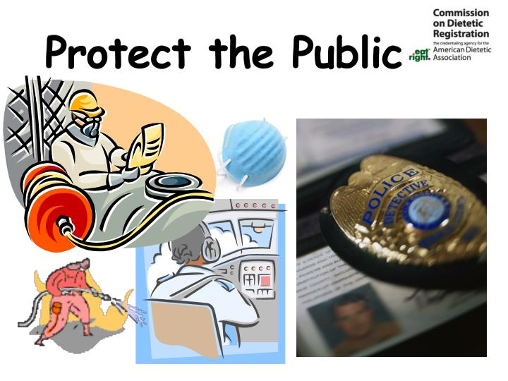 Protect the public