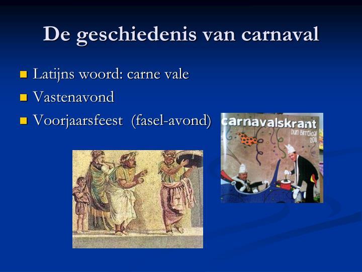 De geschiedenis van carnaval