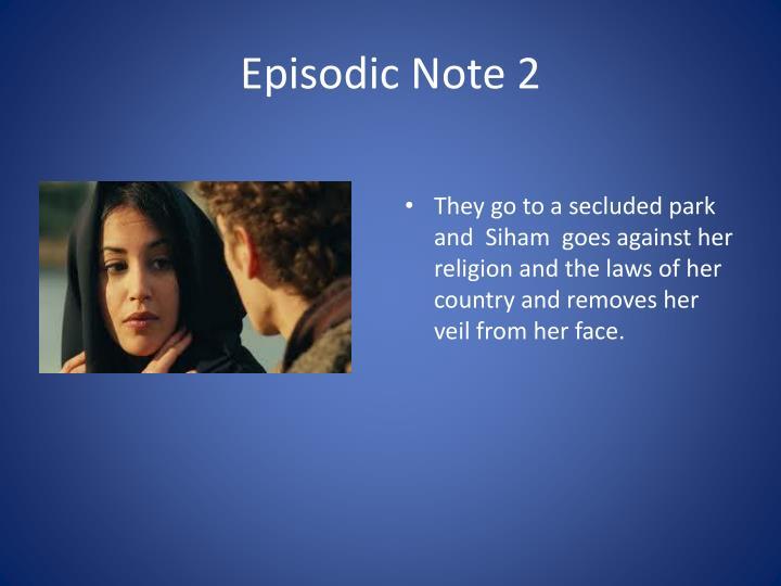 Episodic Note 2
