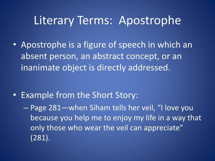 Literary Terms:  Apostrophe