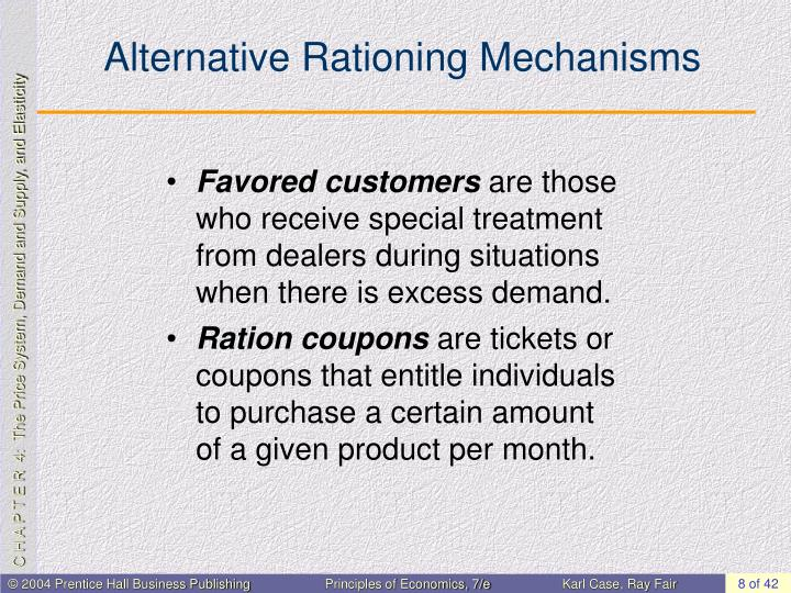 Alternative Rationing Mechanisms