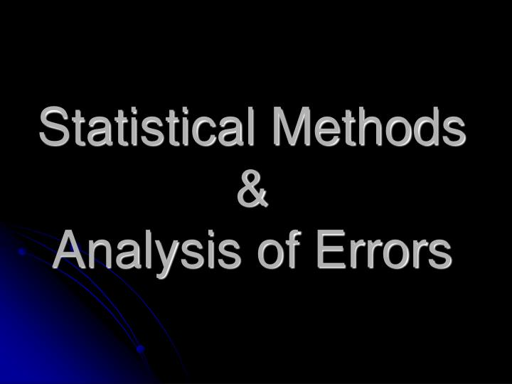 Statistical Methods &