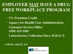 employer may have a drug free workplace program