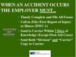 when an accident occurs the employer must