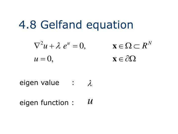 4.8 Gelfand equation