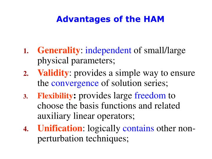 Advantages of the HAM