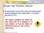 single tap system issues2