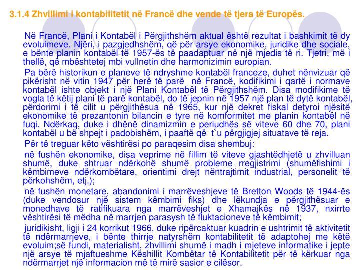 3.1.4 Zhvillimi i kontabilitetit në Francë dhe vende të tjera të Europës.