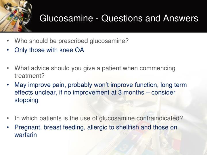Glucosamine - Questions and Answers