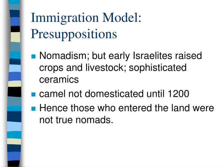 Immigration Model:  Presuppositions